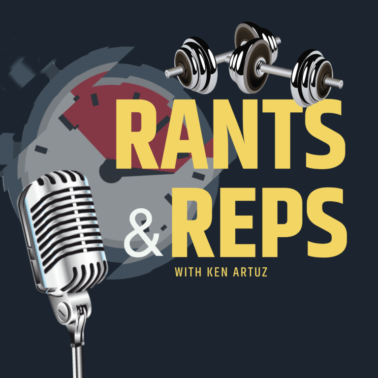 Rants and Reps